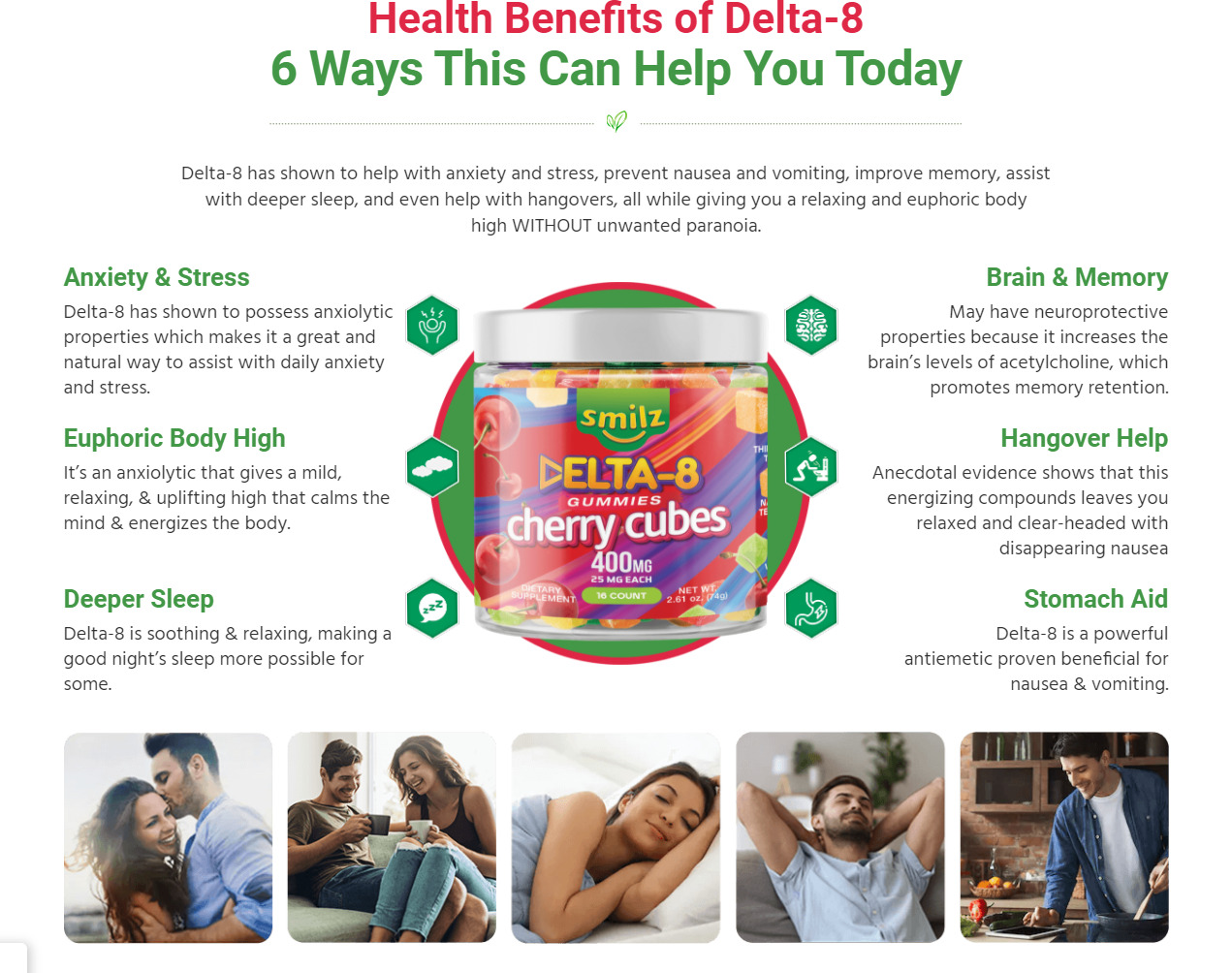 Smilz delta 8 gummies benefits